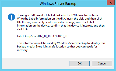Insert a disc into the DVD drive to continue the backup.