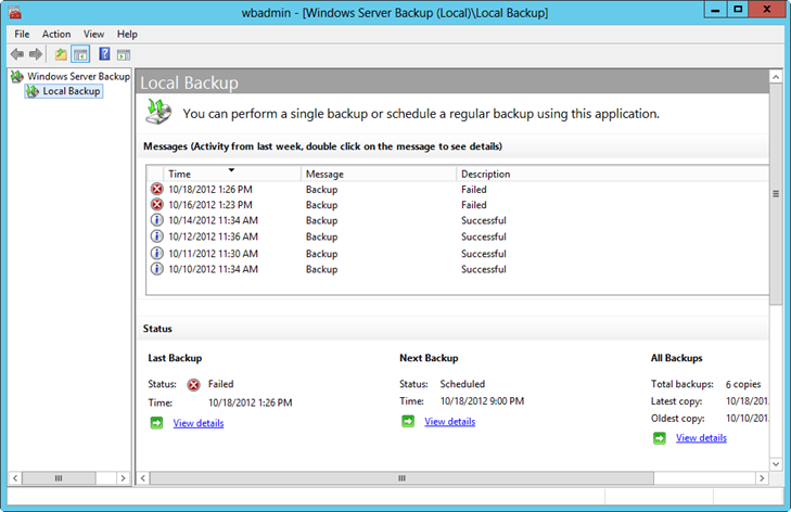 Review the backup status in Windows Server Backup.